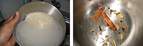 Image 1: Rinsing and draining a stainless steel bowl of basmati rice; Image 2: Cooking spices in oil in a small stainless steel sauce pan (cinnamon stick, cumin seeds, cardomom pods, cloves, black peppercorns)