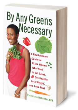 By Any Greens Necessary