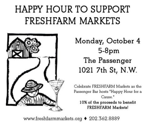 FRESHFARM Markets Happy Hour ~ Monday, October 4th 5pm - 8pm - The Passenger Bar in DC.